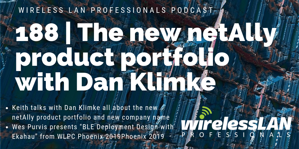 188 | The New netAlly Product Portfolio with Dan Klimke