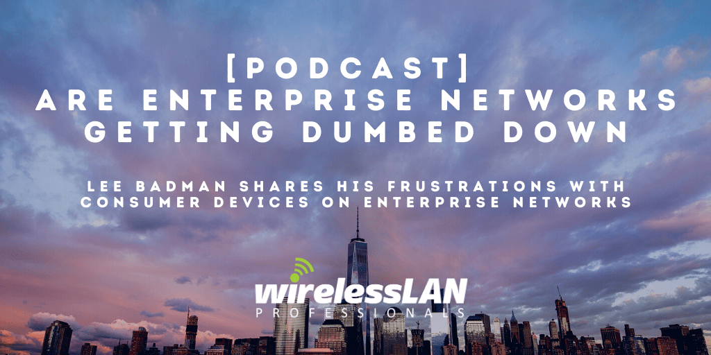 [Podcast] Get Your Stupid Device Off My Network