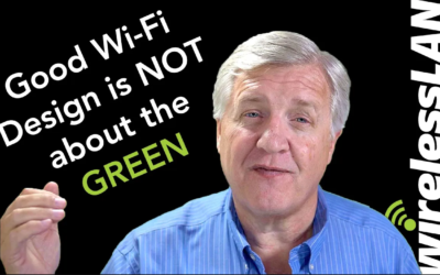 Good Wi-Fi Design is NOT about the GREEN