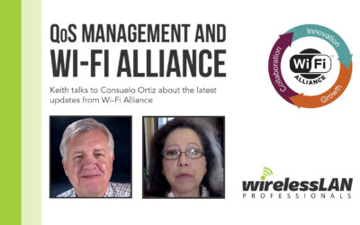 QoS Management and Wi-Fi Alliance | An Interview with Consuelo Ortiz