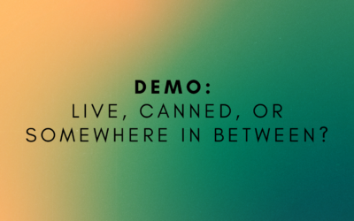 Demo: Live, Canned, or Somewhere in Between?
