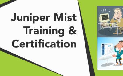 Juniper Mist Training & Certification