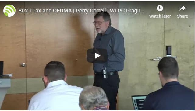802.11ax and OFDMA | Perry Correll | WLPC Prague 2018