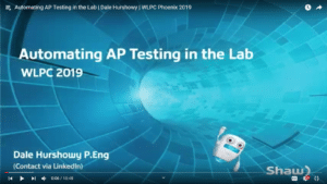 Automating AP Testing in the Lab Dale Hurshowy