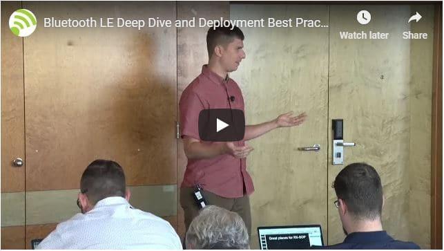 Bluetooth LE Deep Dive and Deployment Best Practices | Wes Purvis | WLPC Prague 2018