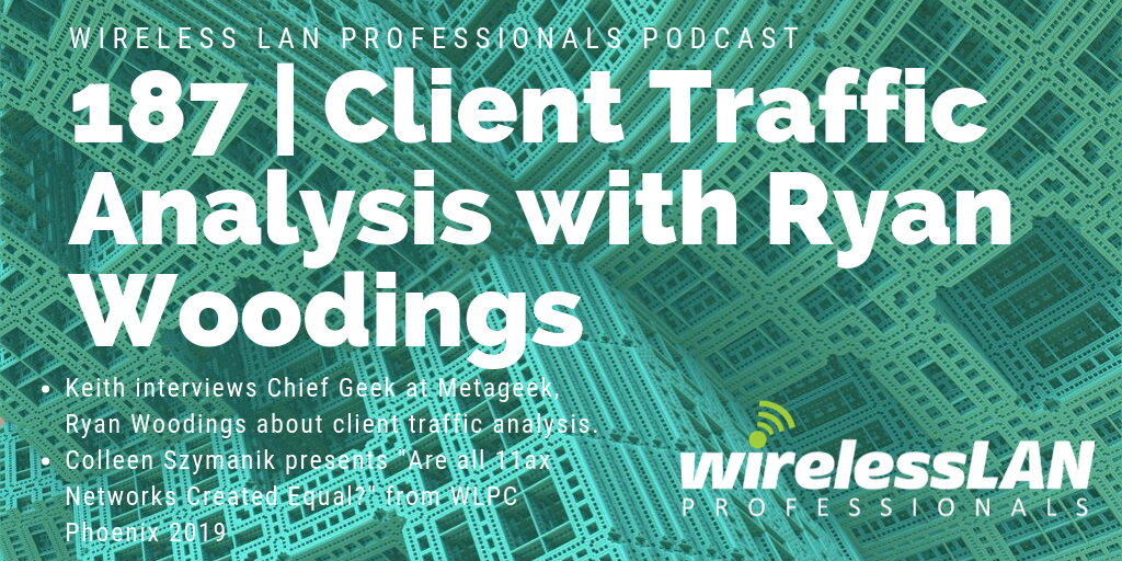 187 | Client Traffic Analysis with Ryan Woodings