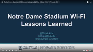 Notre Dame Stadium WiFi Lessons Learned Mike Atkins
