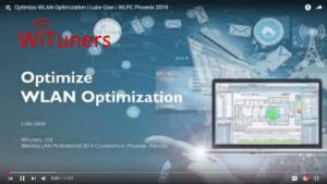 Optimize WLAN Optimization Luke Qian WLPC 2019