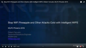 Stop Wi-Fi Pineapple and Other Attacks with Intelligent WIPS - Robert Ferruolo
