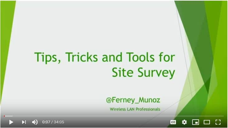 Tips, Tricks and Tools for Site Survey | Ferney Munoz | WLPC Prague 2018