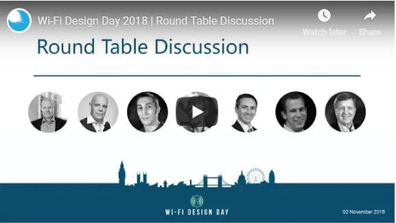 Wi-Fi Design Day 2018 | Round Table Discussion