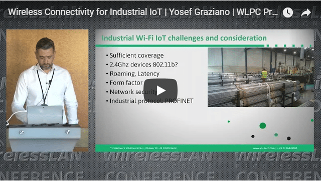 Wireless Connectivity for Industrial IoT | Yosef Graziano | WLPC Prague 2018