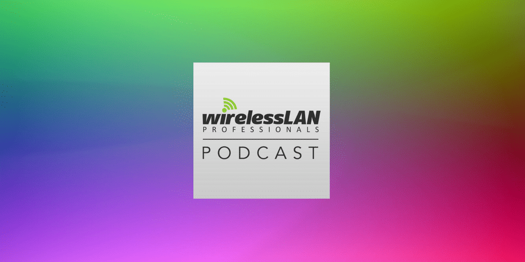Episode 145 | Pursue CWNE Certification For You | Does Anyone Actually Deploy External Antennas?